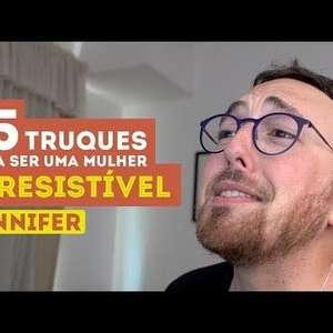 """""""15 TRUQUES PARA SER UMA MULHER IRRESISTÍVEL"""""""