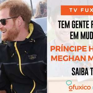 TV Fuxico: Meghan Markle e Príncipe Harry estão de mudança! Saiba tudo!