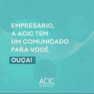 Empresas ainda não podem retornar às suas atividades, diz Acic