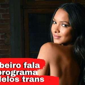 Lais Ribeiro apresenta programa com modelos trans