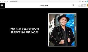 Beyoncé presta homenagem a Paulo Gustavo, que morreu vítima da covid-19