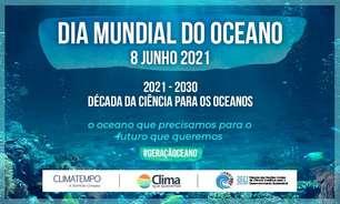 Dia Mundial do Oceano - 8 de junho