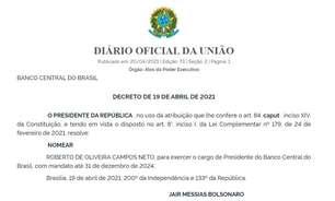 Campos Neto tem mandato de presidente do Banco Central estendido até 2024