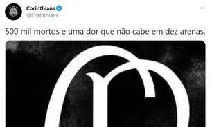 Corinthians se manifesta sobre marca de 500 mil mortos pela covid-19