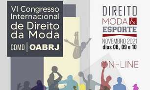 Congresso da OAB/RJ debaterá Lei do Clube-Empresa, influência da moda no esporte e combate à pirataria