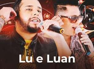 Não pode faltar Lu e Luan na sua playlist