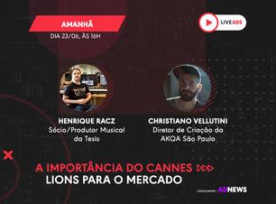 A importância do Cannes Lions para o mercado   LIVEADS