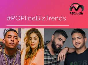 #PoplineBizTrends: Mc Poze, Ananda e Henrique & Juliano nos destaques