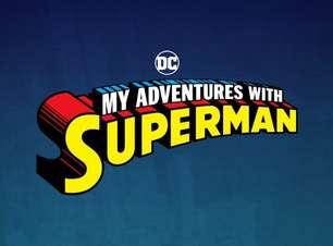 DC divulga novas imagens de My Adventures With Superman