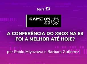 ON.GG E3 2021: A conferência do Xbox na E3 foi a melhor até hoje?