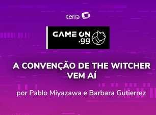 Game On.GG: A convenção de The Witcher vem aí