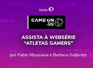 """Assista a websérie """"Atletas Gamers"""""""