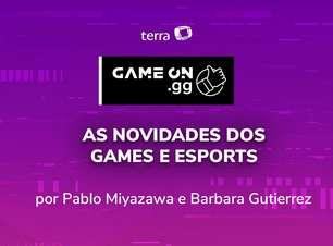 ON.GG: Noticias de games e esports da semana