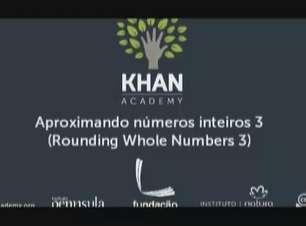 Aproximando números inteiros 3