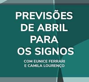 Previsões de Abril para os signos