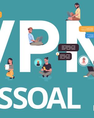 VPN Pessoal. Solução para uma conexão mais segura