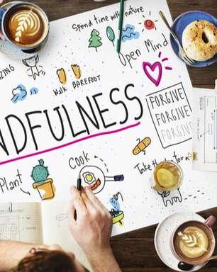 Mindfulness: conheça 5 práticas para deixar a mente limpa
