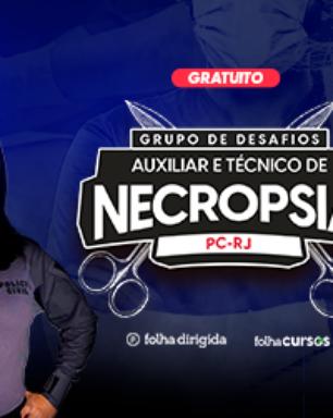 Concurso Necropsia Polícia Civil RJ tem grupo de desafios gratuito