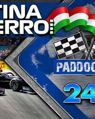#249: F1 vai para Hungria em novo embate da guerra Hamilton x Verstappen