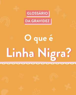 Glossário da gravidez: o que é a linha nigra?