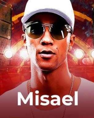 Não pode faltar Misael na sua playlist