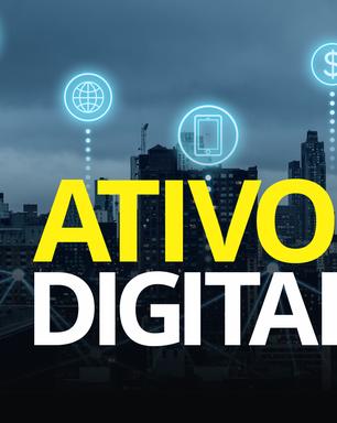 Já pensou em investir em ativos digitais?