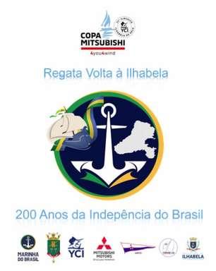 Regata Volta à Ilha é retomada em comemoração aos 200 anos da Independência