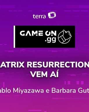 ON.GG: O que achamos do trailer de Matrix Resurrections