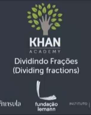 Dividindo Frações