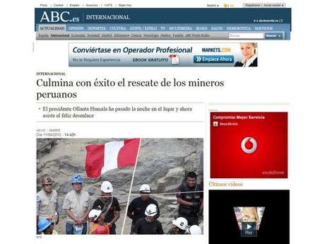 El diario ABC de España resalta que el presidente Ollanta Humala pasó la noche en la mina y asistió al feliz desenlace