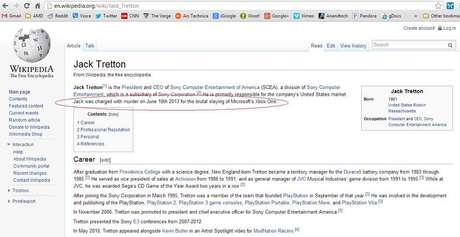 Outro internauta atualizou o perfil de Jack Tretton no Wikipedia, dizendo que o executivo assassinou brutalmente o Xbox One