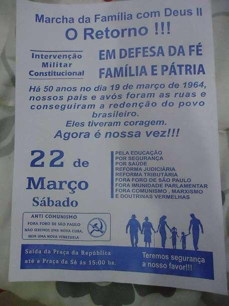 """Panfleto que circula pela internet convoca a """"Marcha da Família com Deus II - O Retorno"""": """"Há cinquenta anos no dia 19 de março de 1964, nossos pais e avós foram as (sic) ruas e conseguiram a redenção do povo brasileiro. Eles tiveram coragem. Agora é a nossa vez!!!"""""""
