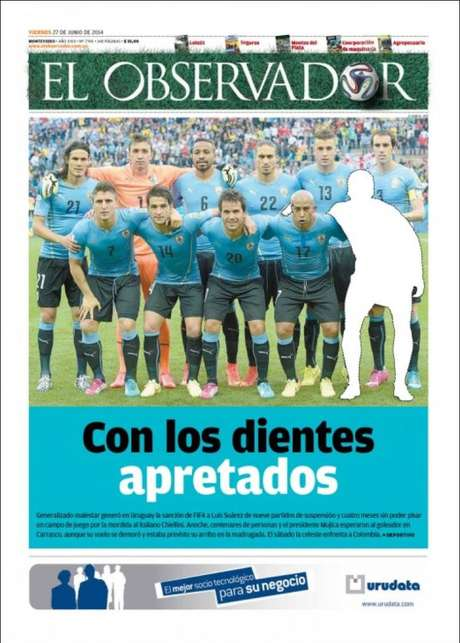 """<b>El Observador (Uruguai)</b><br>""""Com os dentes apertados"""", diz a capa do jornal, com uma imagem do time posado da seleção uruguaia sem Suárez"""