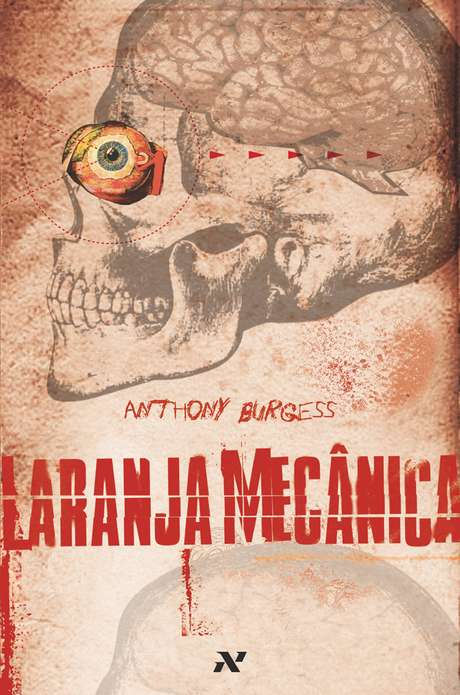 <p>Bastante famosa pelo filme de Stanley Kubrick, a obra Laranja Mecânica é um clássico da literatura</p>
