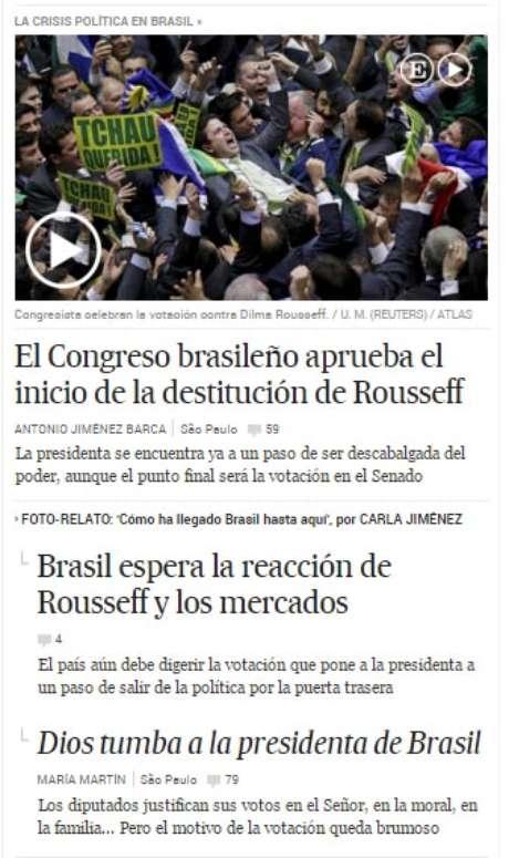 No El País, a manchete principal foi a decisão da Câmara dos Deputados brasileira
