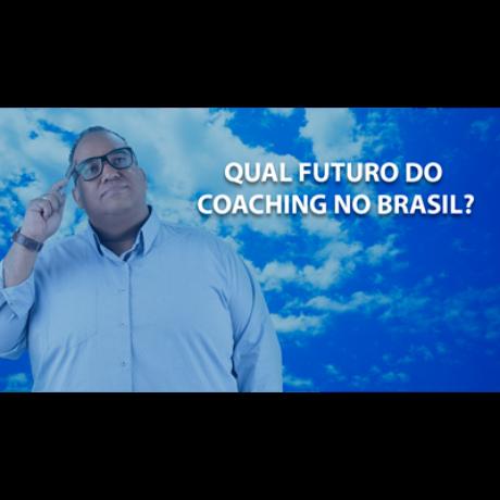 27bfab6cd1f6 Qual é o Futuro do Coaching e do Desenvolvimento Humano no Brasil