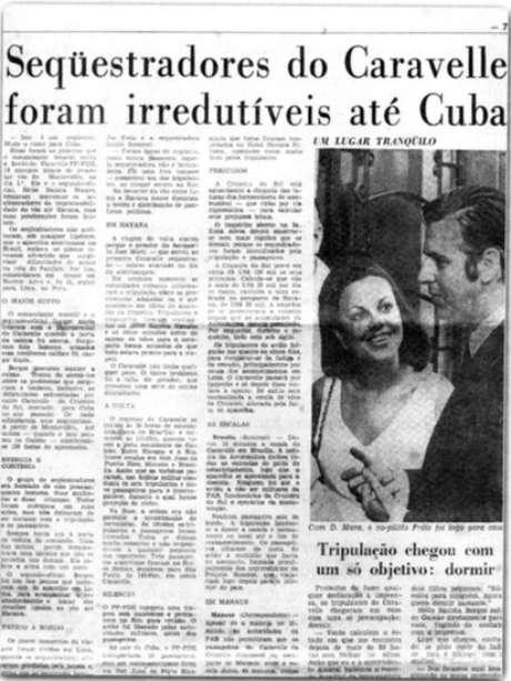 Ação de guerrilheiros foi notícia nos principais jornais nacionais e internacionais