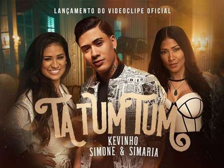 Simone e Simaria e Kevinho lançam clipe de 'Ta tum tum'