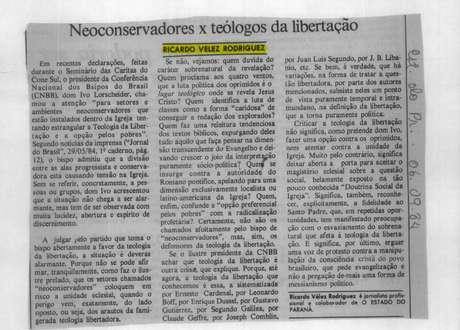 Artigos de Ricardo Vélez Rodríguez sobre a Teologia da Libertação eram às vezes mencionados pelos militares em análises internas