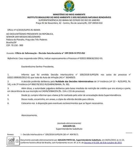 Ofício enviado pelo superintendente-substituto do Ibama, Adilson Gil,ao presidente JairBolsonaro, informando que os atos que levaram à multa foram anulados