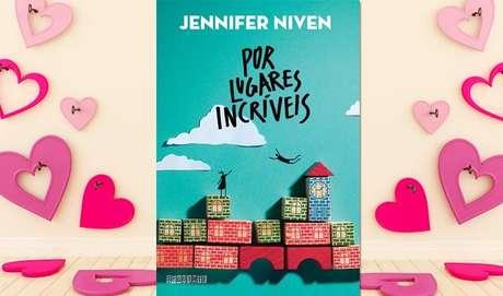 Por Lugares Incríveis (Jennifer Niven) - Sinopse: