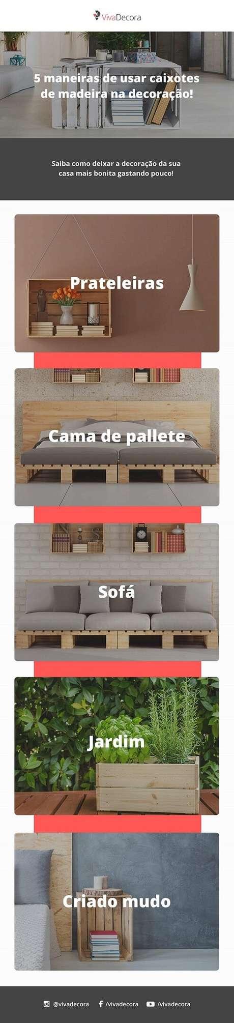 7. Infográfico – Como usarmontar uma boa decoração com caixotes de madeira.