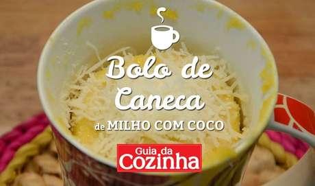 14. Bolo de caneca de milho com coco (VÍDEO) - Foto e produção: Guia da Cozinha