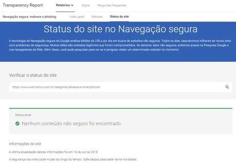 O Google Transparency Report possui uma ferramenta que verifica a autenticidade de URLs