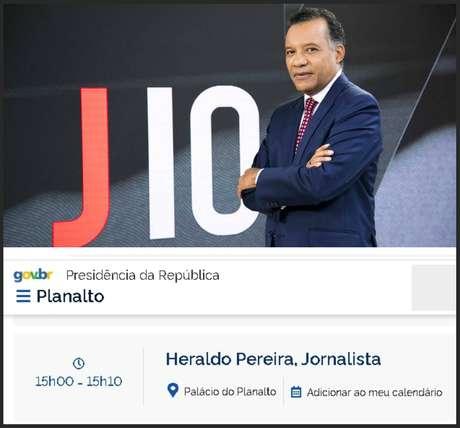 O apresentador Heraldo Pereira ganhou espaço na agenda oficial de Bolsonaro
