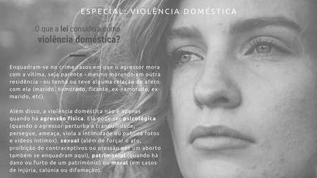 A Lei Maria da Penha prevê que outros quatro tipos de violência, além da agressão, sejam considerados crime