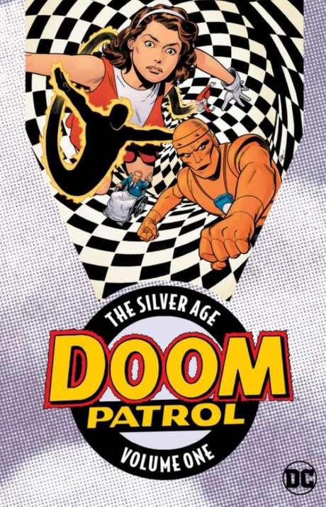 'The Silver Age Doom Patrol Volume One', de Bob Haney e Arnold Drage