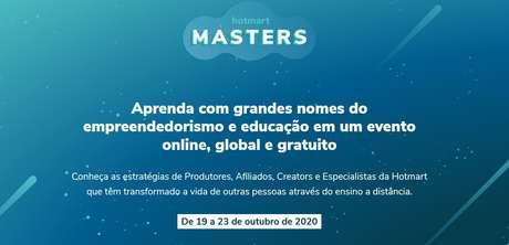 A Hotmart, empresa de tecnologia no mercado de produtos digitais, anunciou que irá promover o Hotmart Masters, um evento online sobre empreendedorismo e tecnologia