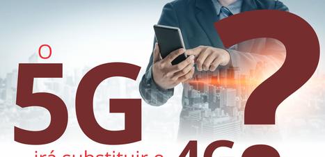 O 5G irá substituir o 4G?