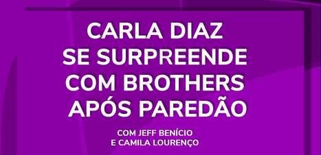Carla Diaz se surpreende com brothers após paredão